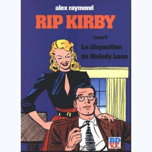 Rip Kirby : Tome 6, La disparition de Melody Lane