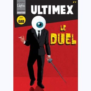 Ultimex : Tome 2, Le duel