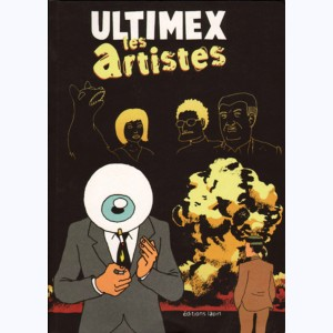 Ultimex : Tome 3, Les artistes