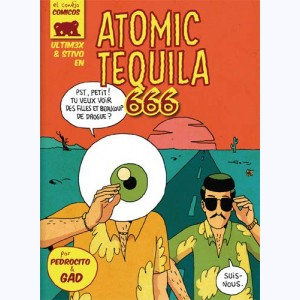 Ultimex : Tome 4, Atomic Tequila 666