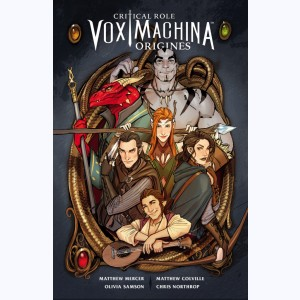 Critical Role Vox Machina : Tome 1, Origines