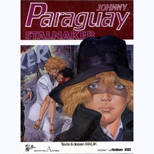 Johnny Paraguay : Tome 2, Stalnaker