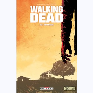 Walking Dead : Tome 33, Épilogue