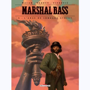 Marshal Bass : Tome 5, L'ange de Lombard street