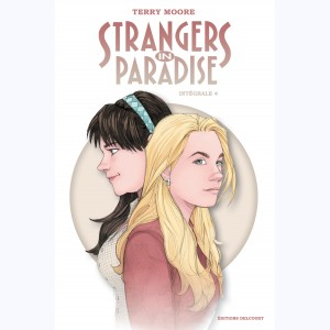 Strangers in Paradise : Tome 4, Intégrale