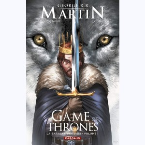 A game of thrones - La bataille des rois : Tome 1