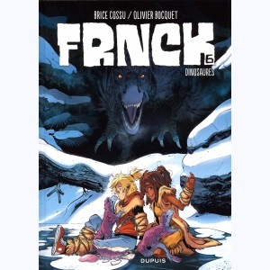 FRNCK : Tome 6, Dinosaures