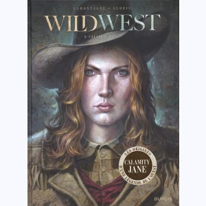 Wild West : Tome 1, Calamity Jane