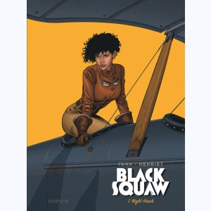 Black Squaw : Tome 1, Night Hawk