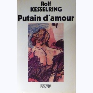 Hugo Pratt, Putain d'amour