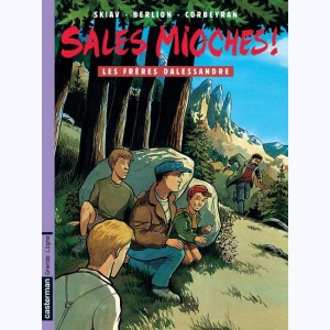 Sales mioches ! : Tome 6, Les frères Dalessandre