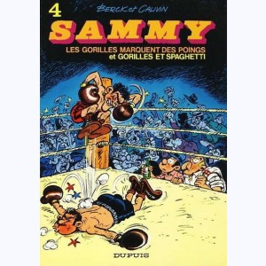 Sammy : Tome 4, Les gorilles marquent des poings