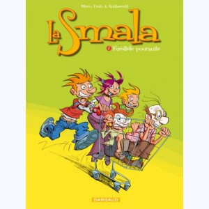 La Smala : Tome 1, Familiale poursuite