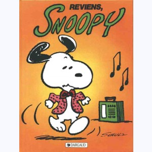 Snoopy : Tome 1, Reviens Snoopy