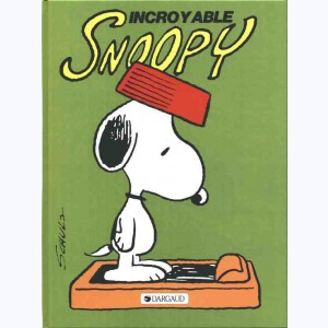 Snoopy : Tome 2, Incroyable Snoopy