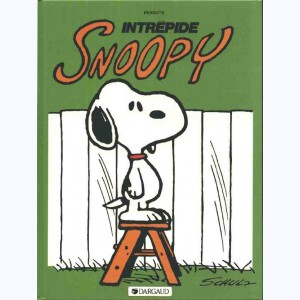 Snoopy : Tome 3, Intrépide Snoopy