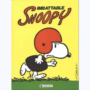 Snoopy : Tome 4, Imbattable Snoopy