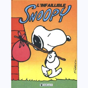 Snoopy : Tome 6, L'infaillible Snoopy