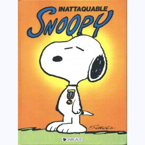Snoopy : Tome 10, Inattaquable Snoopy