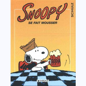Snoopy : Tome 26, Snoopy se fait mousser