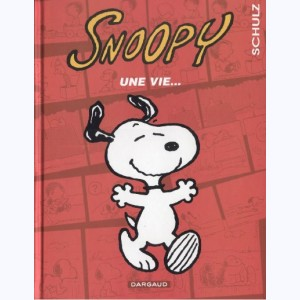 Snoopy : Tome 37, Une vie...