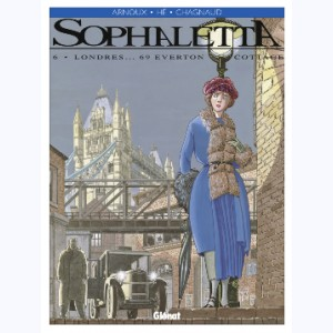 Sophaletta : Tome 6, Londres… 69 Evertone Cottage