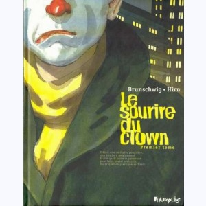 Le Sourire du clown : Tome 1