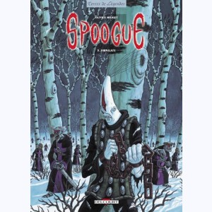 Spoogue : Tome 3, Firnilate