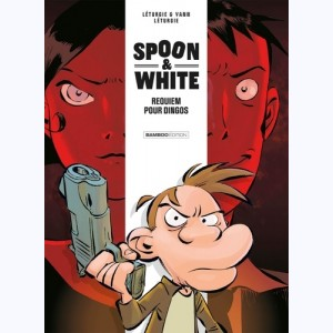 Spoon & White : Tome 1, Requiem pour dingos