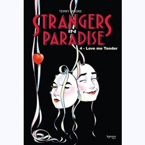 Strangers in Paradise : Tome 4, Love me tender