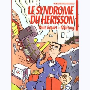 Le syndrome du hérisson