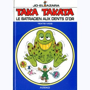 Taka Takata : Tome 1, Le Batracien aux dents d'or