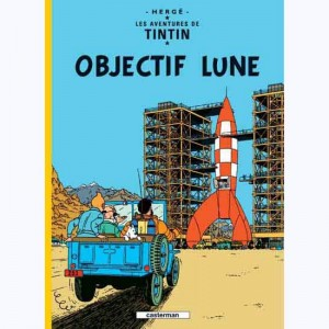 Tintin : Tome 16, Objectif lune