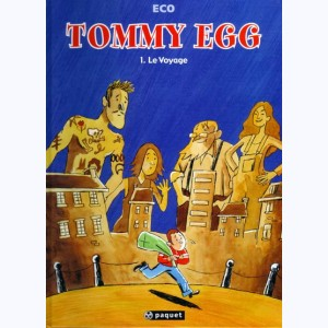 Tommy Egg : Tome 1, Le voyage