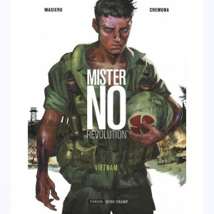 Mister No Revolution : Tome 1, Vietman
