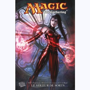 Magic : The gathering : Tome 2, Le voleur de sorts