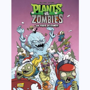 Plants vs. zombies : Tome 13, Un froid de zombies