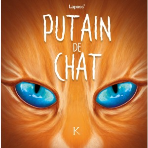 Putain de chat : Tome 6