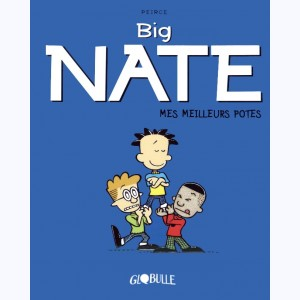Big Nate : Tome 2, Mes meilleurs potes