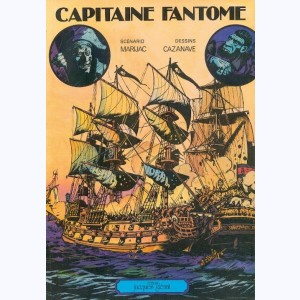 Capitaine fantôme : Tome 1