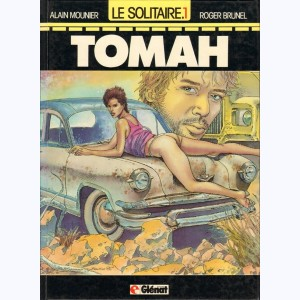 Le solitaire : Tome 1, Tomah