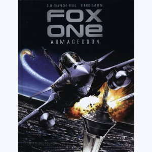 Fox One : Tome 1, Armageddon