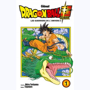 Dragon Ball Super : Tome 1, Les Guerriers de l'Univers 6