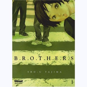 Brothers : Tome 1