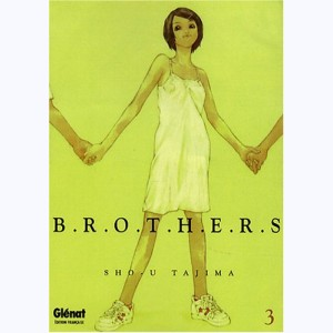 Brothers : Tome 3