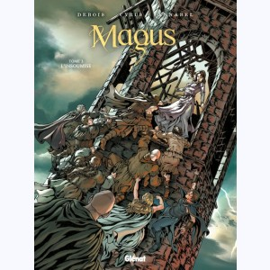 Magus : Tome 3, L'insoumise