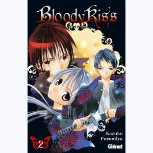 Bloody Kiss : Tome 2