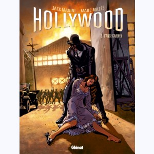 Hollywood : Tome 3, L'ange gardien