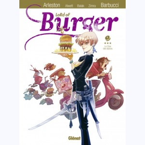 Lord of Burger : Tome 1, Le clos des épices