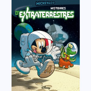Mickey & co, Histoires d'extraterrestres